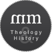 mm | Theology & History